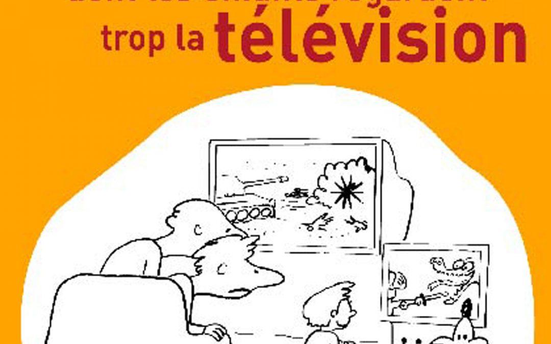Manuel à l'usage des parents dont les enfants regardent trop la télévision