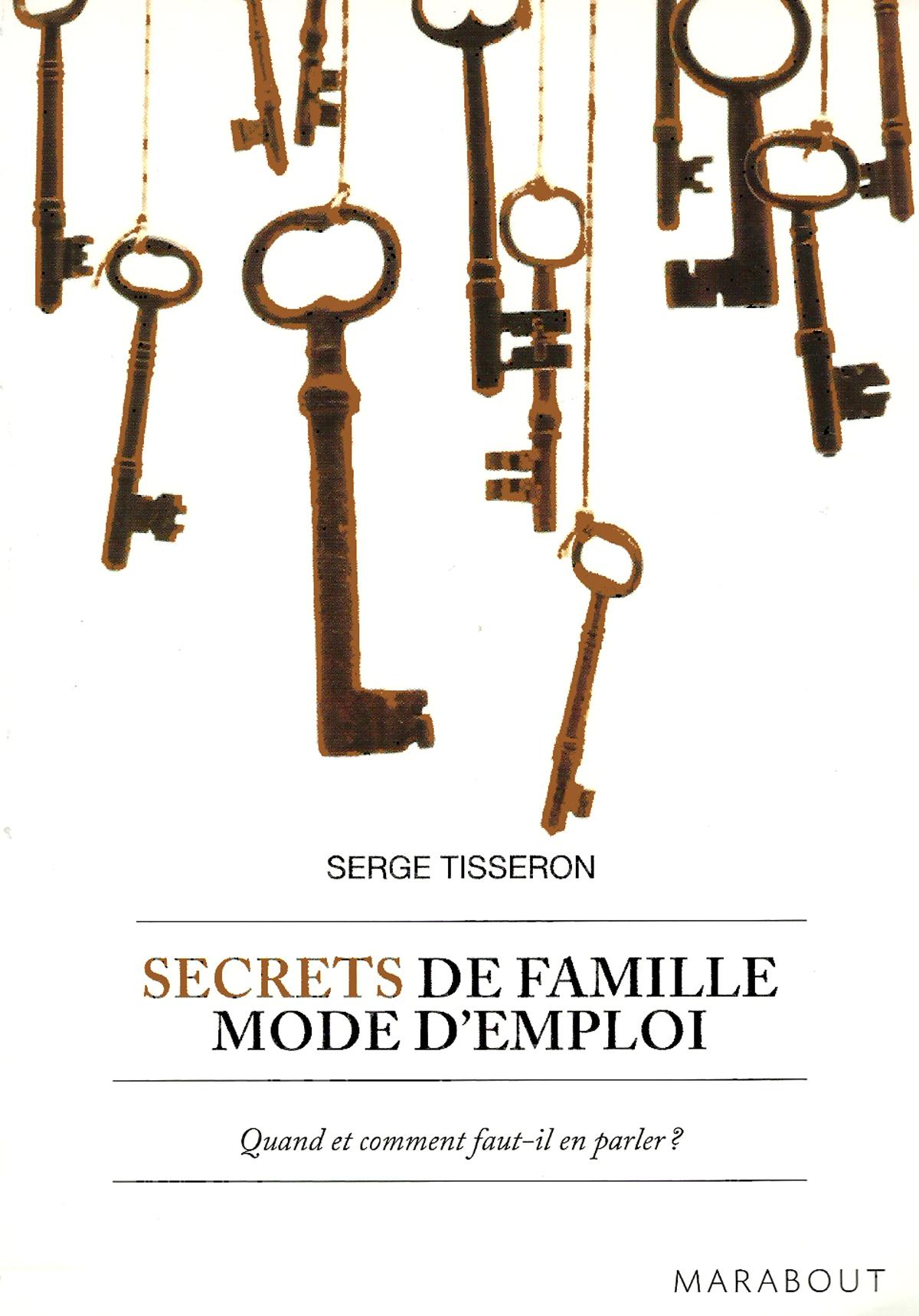 Secrets de famille, Mode d'emploi