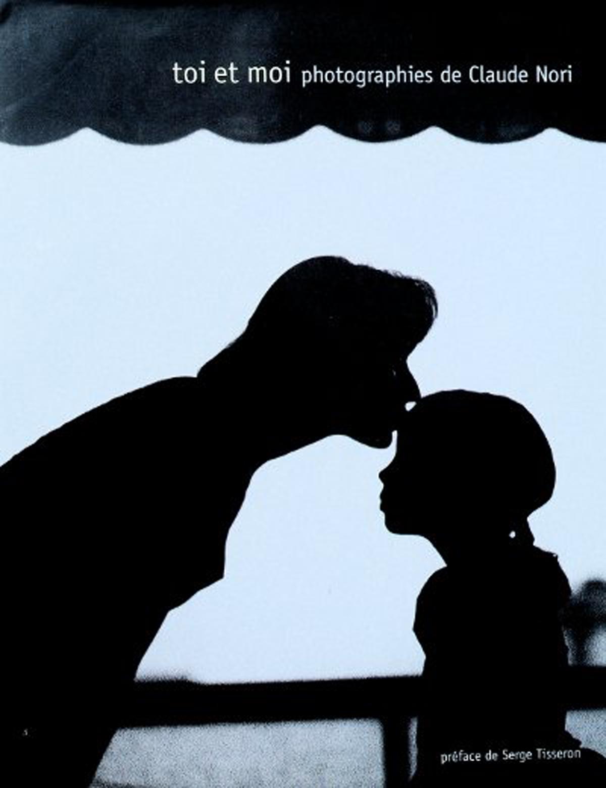 Toi et moi, photographies de Claude Nori