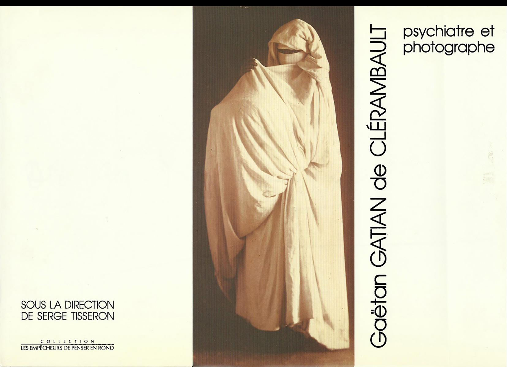 Clérambault, psychiatre et photographe