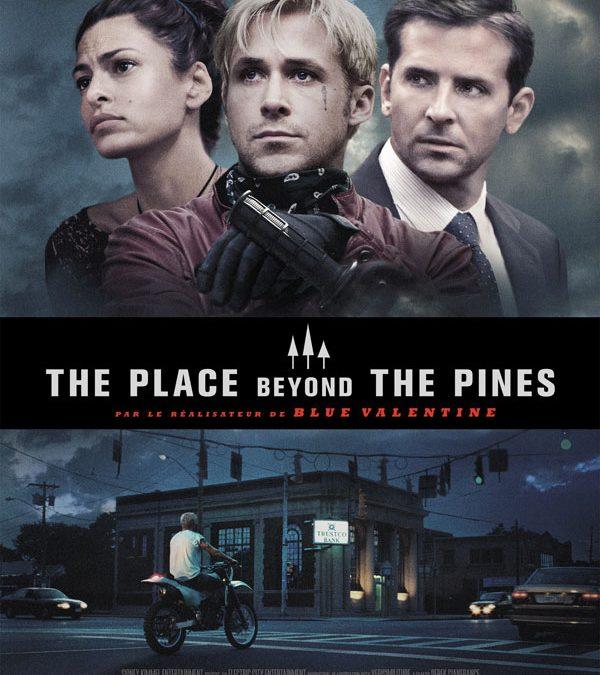 The Place Beyond the Pines – Pères et fils: soumissions et hostilités