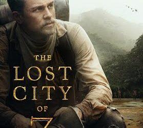 The Lost city of Z – Les hiérarchies rassurent les hommes, et fragilisent les sociétés