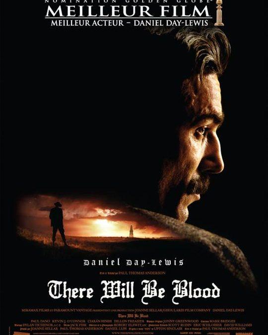 There will be blood – Pour le Bien des hommes